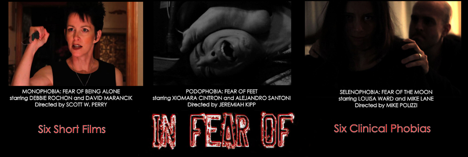 IN FEAR OF: Phobia Fright Films Online