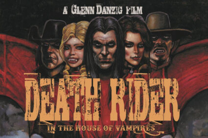 Danzig's DEATH RIDER IN THE HOUSE OF VAMPIRES in Select US Theaters August 27